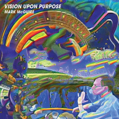 Mark McGuire: Vision Upon Purpose