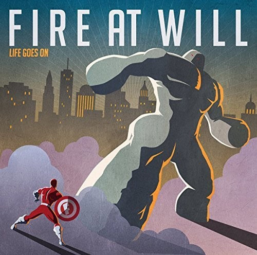 Fire at Will: Life Goes On