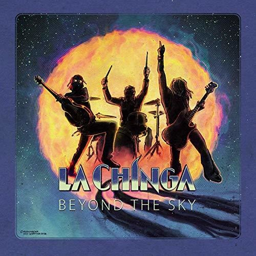 La Chinga: Beyond The Sky