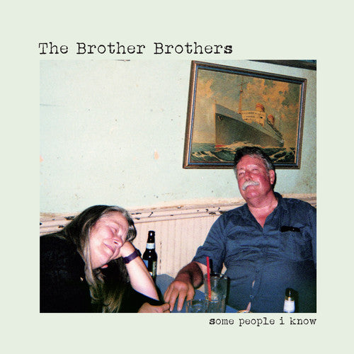 The Brother Brothers: Some People I Know