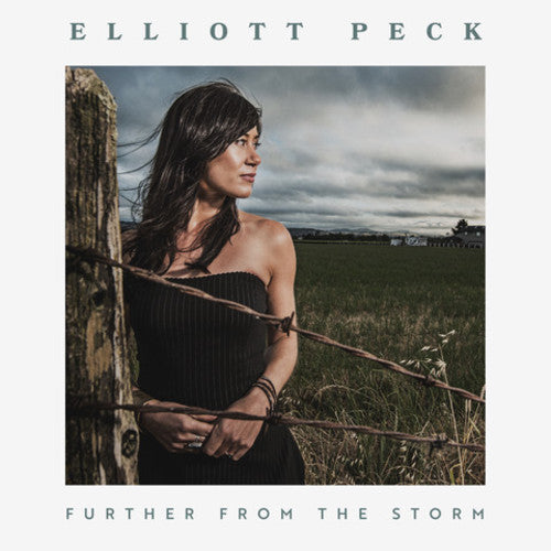 Elliott Peck: Further From The Storm
