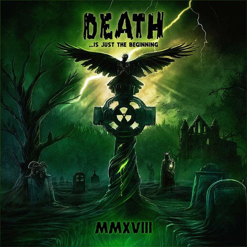 Various Artists: Death Is Just The Beginning MMXVIII / Various