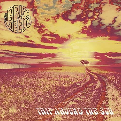 The Grip Weeds: Trip Around The Sun