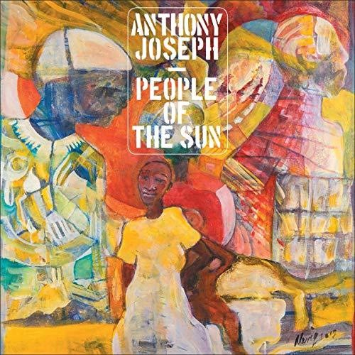 Anthony Joseph: People Of The Sun