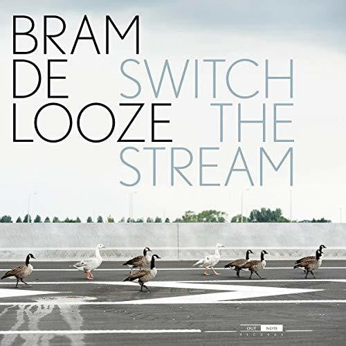 Bram De Looze: Switch the Stream