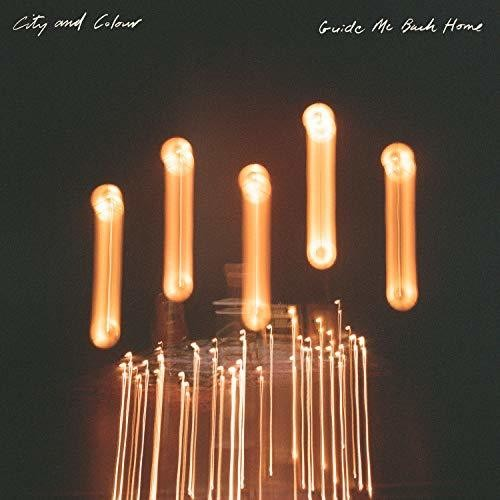 City and Colour: Guide Me Back Home