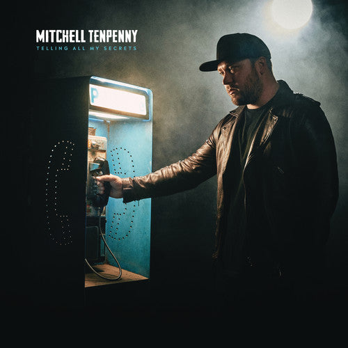 Mitchell Tenpenny: Telling All My Secrets