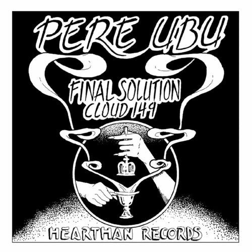 Pere Ubu: Final Solution