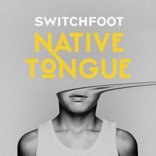 Switchfoot: Native Tongue