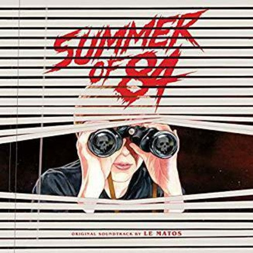 Le Matos: Summer of '84 (Original Soundtrack)