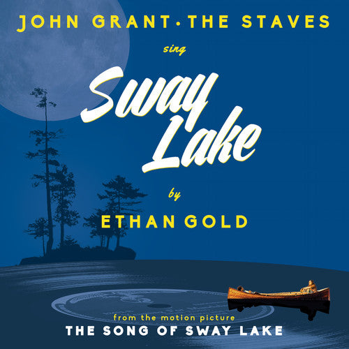 Ethan Gold with John Grant & the Staves: Sway Lake