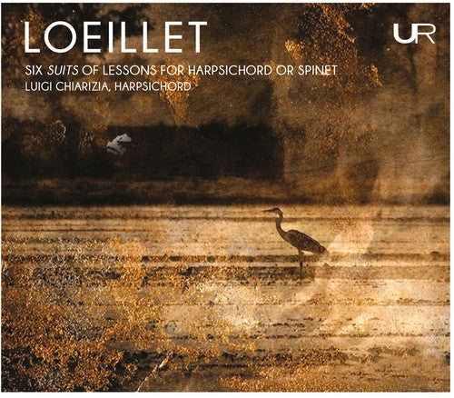 Loeillet / Chiarizia: Six Suits of Lessons for Harpsichord or Spinet