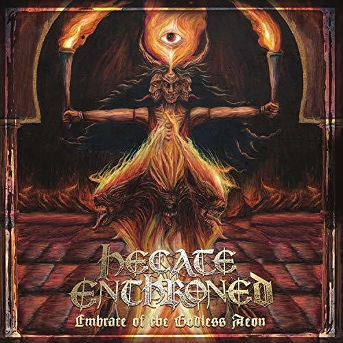 Hecate Enthroned: Embrace Of The Godless Aeon