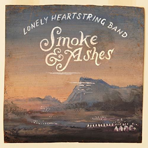 Lonely Heartstring Band: Smoke & Ashes
