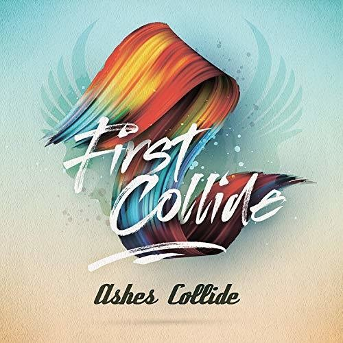 Ashes Collide: First Collide