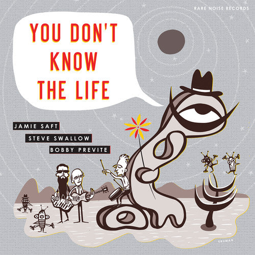Jamie Saft: You Don't Know The Life