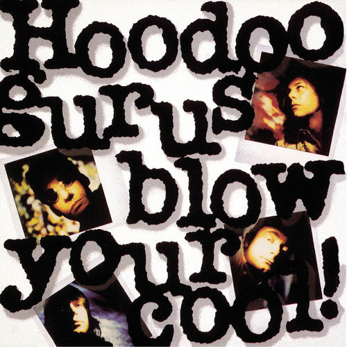 Hoodoo Gurus: Blow Your Cool