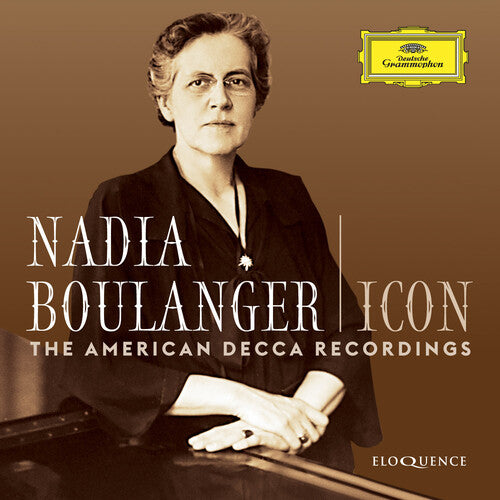Nadia Boulanger: Icon: The American Decca Recordings