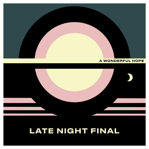 Late Night Final: A Wonderful Hope
