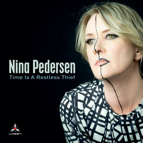 Nina Pedersen: Time Is A Reckless Thief