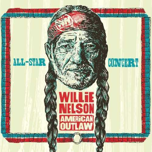 Various Artists: Willie Nelson American Outlaw (Live At Bridgestone Arena 2019) (Various Artists)
