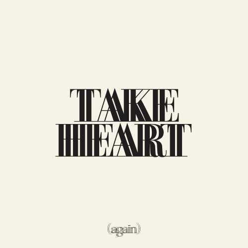 Hillsong Worship: Take Heart (Again)