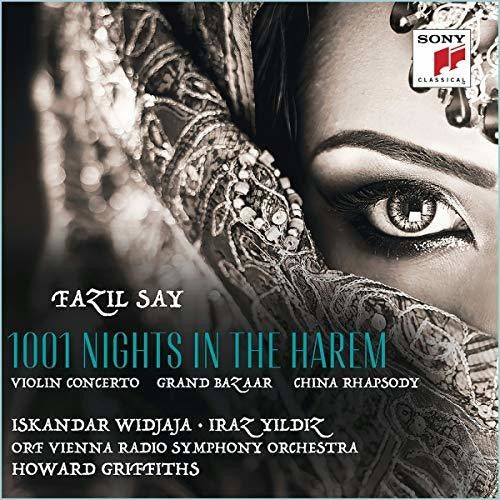 Widjaja, Iskandar / Yildiz, Iraz: Fazil Say: 1001 Night In The Harem
