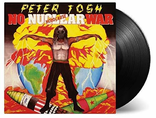 Peter Tosh: No Nuclear War