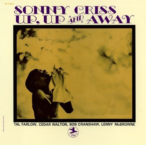 Sonny Criss: Up Up & Away