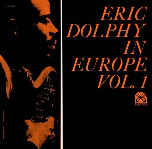 Eric Dolphy: In Europe Vol 1
