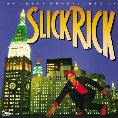 Slick Rick: The Great Adventures Of Slick Rick
