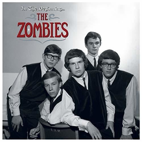 The Zombies: Zombies: In The Beginning