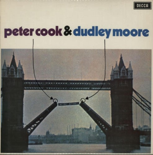 Cook, Peter / Moore, Dudley: Not Only Peter Cook But Also Dudley Moore