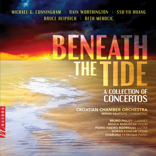 Cunningham / Croatian Chamber Orchestra: Beneath the Tide