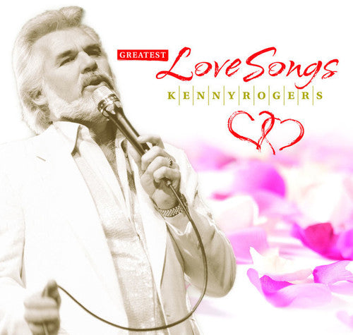 Kenny Rogers: Kenny Rogers - Greatest Love Songs