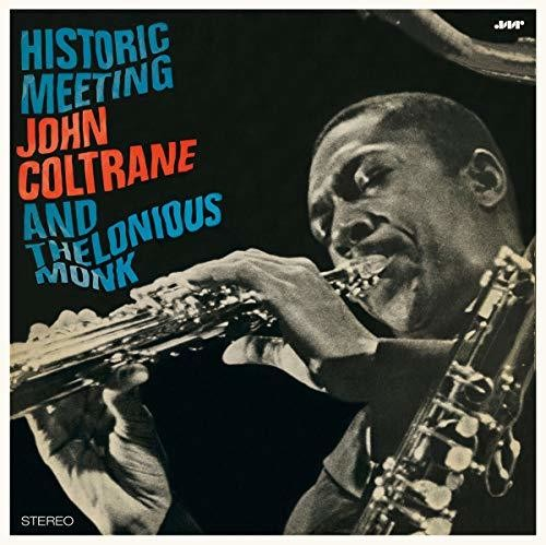 Monk, Thelonious / Coltrane, John: Historic Meeting John Coltrane & Thelonious Monk