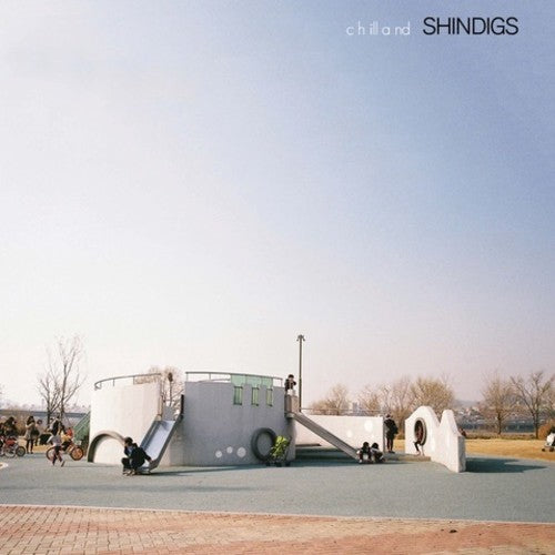 Shindigs: Chilland
