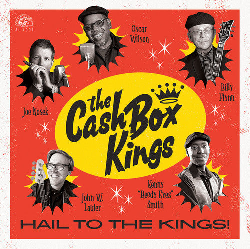 Cash Box Kings: Hail To The Kings!