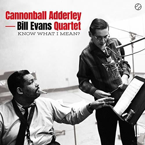 Adderley, Cannonball / Evans, Bill Quartet: Know What I Mean
