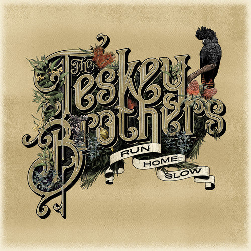 The Teskey Brothers: Run Home Slow