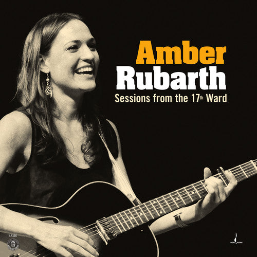 Amber Rubarth: Sessions From The 17th Ward