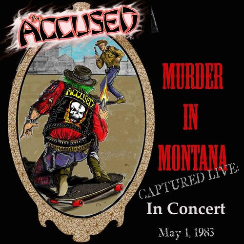 The Accused: Murder In Montana