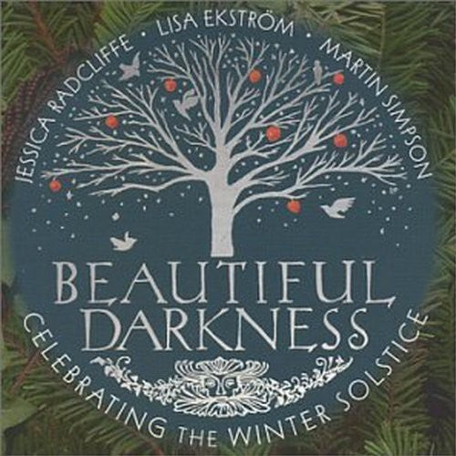 Jessica Radcliffe: Beautiful Darkness Celebrating the Winter Solstice