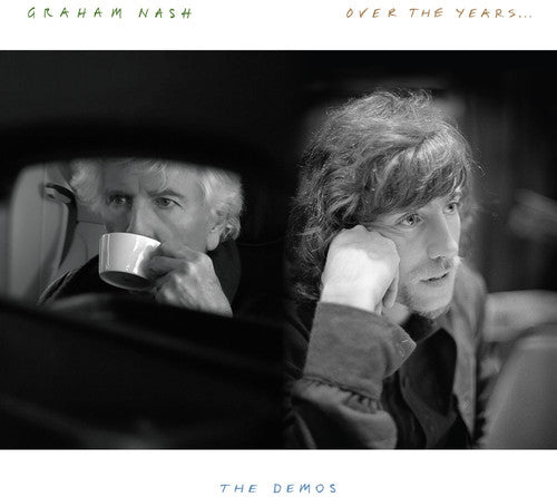 Graham / Nash: Over The Years... The Demos