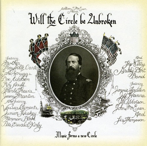 The Nitty Gritty Dirt Band: Will Circle Be Unbroken (30th Ann Edition)