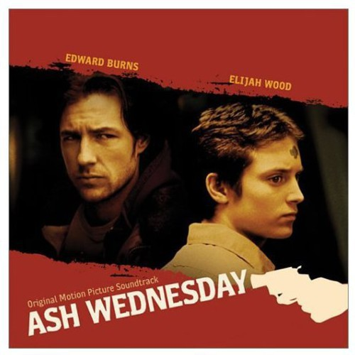 Various Artists: Ash Wednesday (Original Soundtrack)