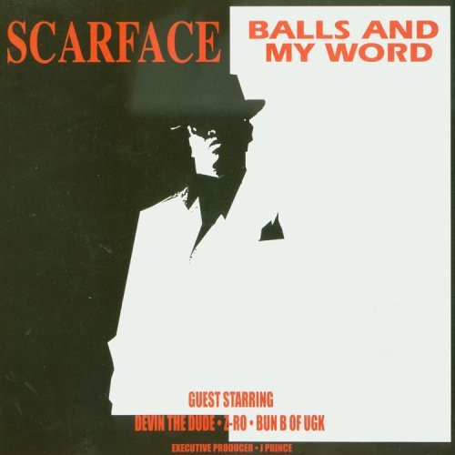 Scarface: Balls & My Word