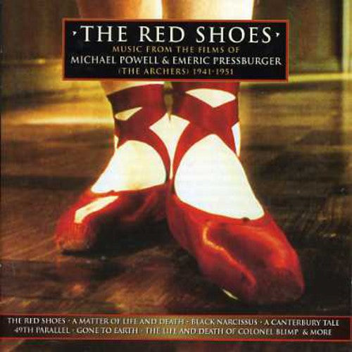 Red Shoes / O.S.T.: The Red Shoes: Music From the Films of Michael Powell & Emeric Pressburger (Original Soundtrack)
