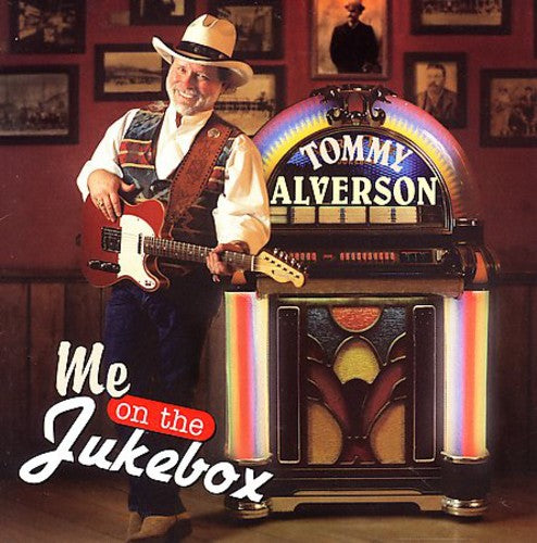 Tommy Alverson: Me On The Jukebox
