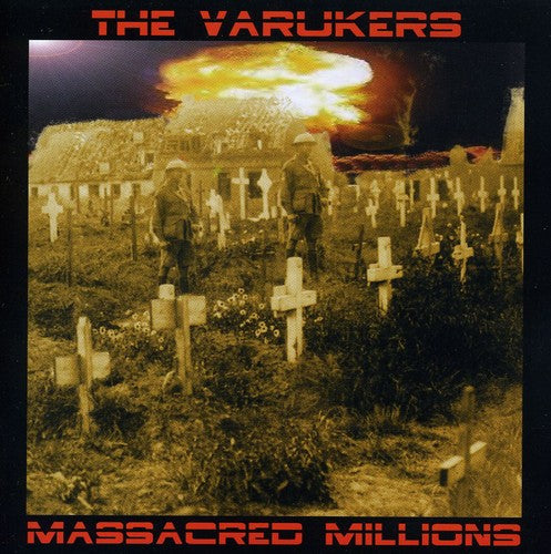 Varukers: Massacred Millions